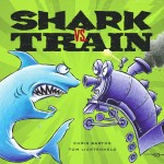Shark vs Train by Chris Barton