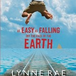 As Easy as Falling Off the Face of the Earth by Lynne Rae Perkins