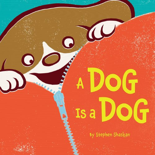 A Dog is a Dog by Steven Shaskan