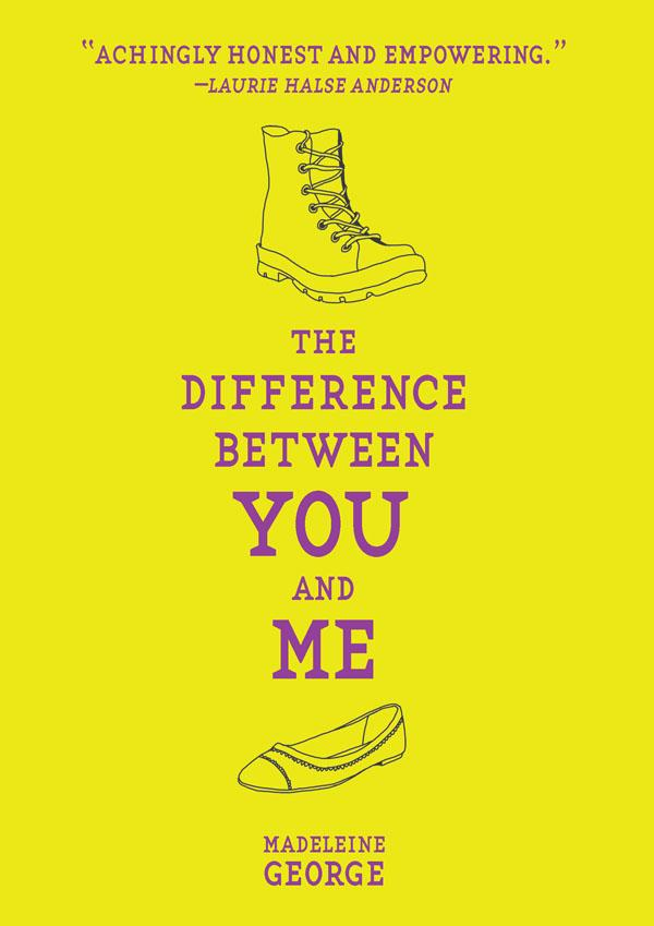 The Difference Between You and Me by Madeline George