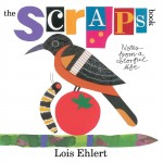 The Scraps Books: Notes From a Colorful Life by Lois Ehlert