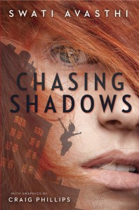 Chasing Shadows by Swati Avasthi and Craig Phillips