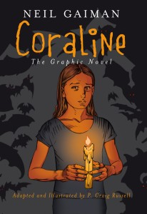 Neil Gaiman: Coraline: The Graphic Novel adapted and illustrated by P. Craig Russell