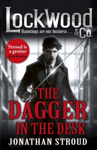 Lockwood & Co.: The Dagger In the Desk by Jonathan Stroud
