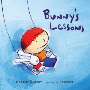 Bunny's Lessons by Harriet Ziefert and Barroux