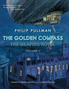 The Golden Compass: The Graphic Novel Vol 1 by Philip Pullman