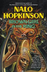 Brow Girl in the Ring by Nalo Hopkinson