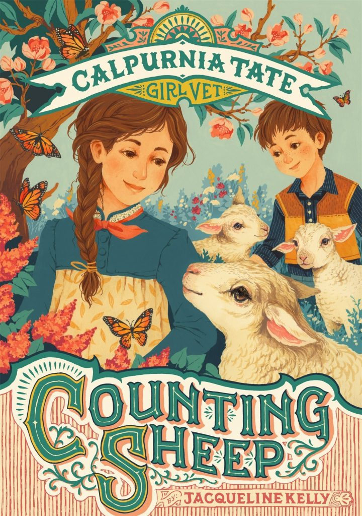 Calpurnia Tate: Counting Sheep by Jacqueline Kelly