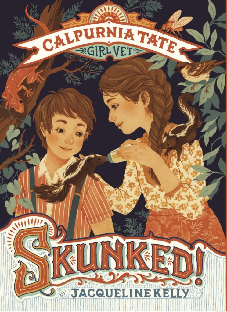 Calpurnia Tate: Skunked by Jacqueline Kelly