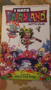 I Hate Fairyland Volume One: Madly Ever After by Skottie Young