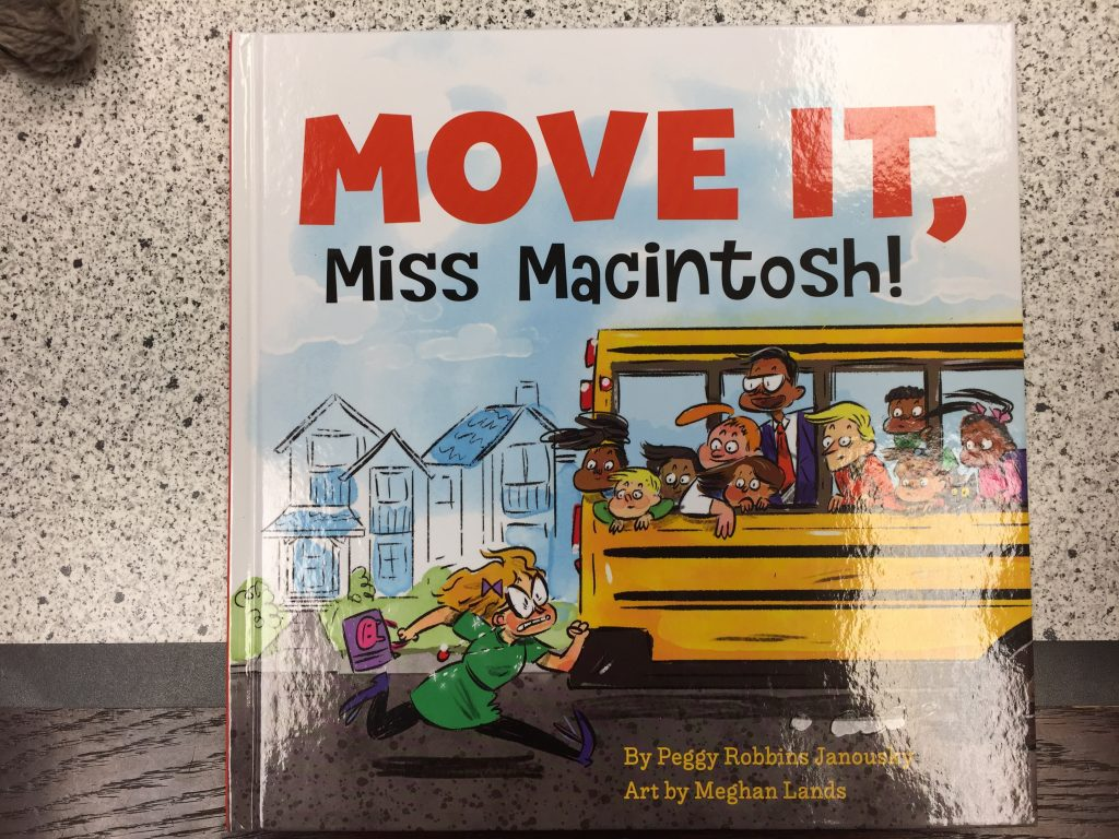 Move It, Miss Macintosh! by Peggy Robbins Janousky and Meghan Lands