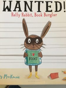 Wanted! Ralfy Rabbit, Book Burglar by Emily MacKenzie